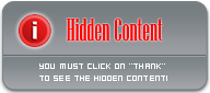 The content of this post is hidden. After you THANK the poster, refresh the page to see the hidden content. You need to thank the Current Post